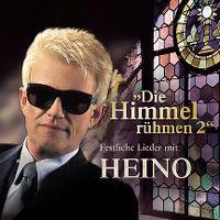 Cover Heino - Die Himmel rühmen 2 - Festliche Lieder mit Heino