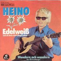 Cover Heino - Edelweiß (Soll ich denn mein junges Leben ...)