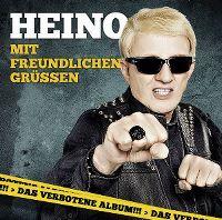 Cover Heino - Mit freundlichen Grüssen