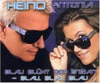 Cover Heino & Antonia - Blau blüht der Enzian