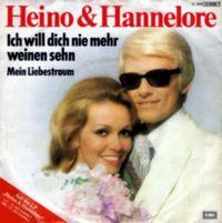 Cover Heino & Hannelore - Ich will dich nie mehr weinen sehn