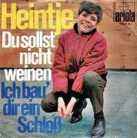 Cover Heintje - Du sollst nicht weinen
