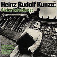 Cover Heinz Rudolf Kunze - Sicherheitsdienst