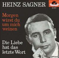 Heinz Sagner - Das Alte Märchen / Sag' Auf Wiederseh'n