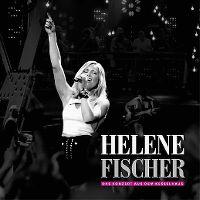 Cover Helene Fischer - Das Konzert aus dem Kesselhaus