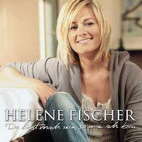 Cover Helene Fischer - Du lässt mich sein, so wie ich bin