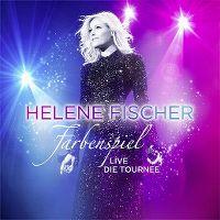 Cover Helene Fischer - Farbenspiel - Live - die Tournee