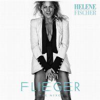 Cover Helene Fischer - Flieger