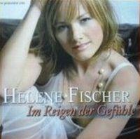 Cover Helene Fischer - Im Reigen der Gefühle