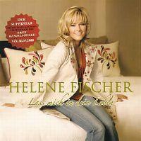 Cover Helene Fischer - Lass mich in Dein Leben