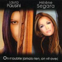 Cover Hélène Segara & Laura Pausini - On n'oublie jamais rien, on vit avec