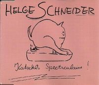 Cover Helge Schneider - Katzeklo Spectaculaire!