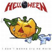 Cover Helloween - I Don't Wanna Cry No More