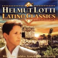 Cover Helmut Lotti - Latino Classics