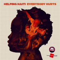 Cover Helping Haiti - Everybody Hurts