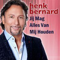 Cover Henk Bernard - jij mag alles van mij houden