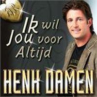 Cover Henk Damen - Ik wil jou voor altijd