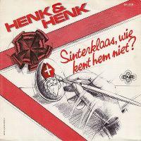 Cover Henk & Henk - Sinterklaas, wie kent hem niet? / Het hoort met Kerstmis ook te sneeuwen