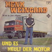 Cover Henk Weingard - Und es heult der Motor