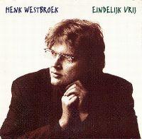 Cover Henk Westbroek - Eindelijk vrij