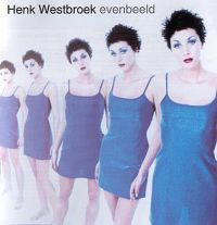 Cover Henk Westbroek - Evenbeeld