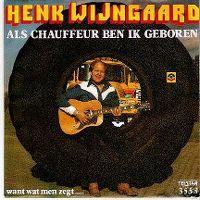 Cover Henk Wijngaard - Als chauffeur ben ik geboren