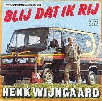 Cover Henk Wijngaard - Blij dat ik rij