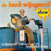 Cover Henk Wijngaard - De Henk Wijngaard Show