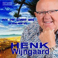 Cover Henk Wijngaard - Hoe die zomer was - Een lading nieuwe hits