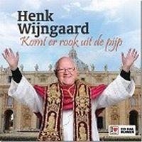 Cover Henk Wijngaard - Komt er rook uit de pijp