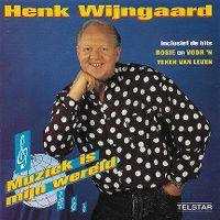 Cover Henk Wijngaard - Muziek is mijn wereld