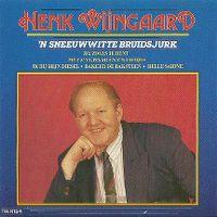 Cover Henk Wijngaard - 'n sneeuwwitte bruidsjurk