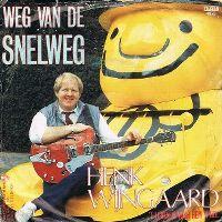Cover Henk Wijngaard - Weg van de snelweg