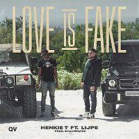 Cover Henkie T feat. Lijpe - Love Is Fake