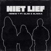 Cover Henkie T feat. Qlas & Blacka - Niet lief