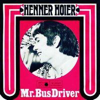 Cover Henner Hoier - Mr. Bus Driver