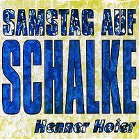 Cover Henner Hoier - Samstag auf Schalke