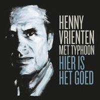 Cover Henny Vrienten met Typhoon - Hier is het goed