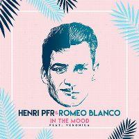 Cover Henri PFR & Romeo Blanco feat. Veronica - In The Mood