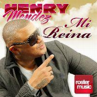 Cover Henry Mendez - Mi reina
