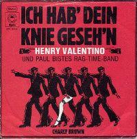 Cover Henry Valentino und Paul Bistes Rag-Time-Band - Ich hab' dein Knie geseh'n