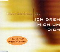 Cover Herbert Grönemeyer - Ich dreh' mich um Dich