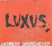 Cover Herbert Grönemeyer - Luxus