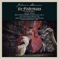 Cover Herbert von Karajan / Wiener Philharmoniker - Johann Strauss: Die Fledermaus