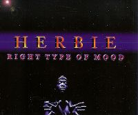 Cover Herbie - Right Type Of Mood