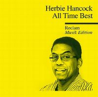 Cover Herbie Hancock - All Time Best - Reclam Musik Edition