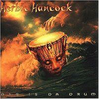 Cover Herbie Hancock - Dis Is Da Drum