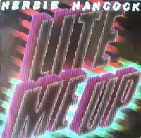 Cover Herbie Hancock - Lite Me Up