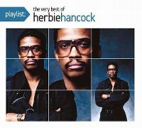 Cover Herbie Hancock - Playlist: The Very Best Of Herbie Hancock