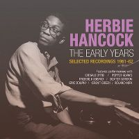 Cover Herbie Hancock - The Early Years - Selected Recordings 1961-62
